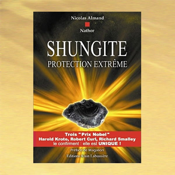 Shungite - protection extrême de Nicolas Almand