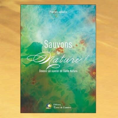 Sauvons la Nature ! - Pierre Lassalle