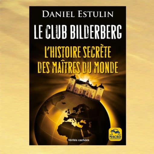 Leclub Bilderberg - Daniel Estulin