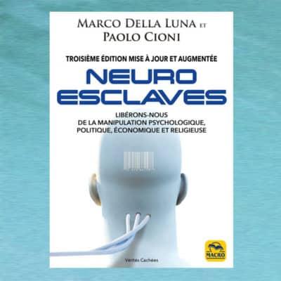 Neuro-esclaves - Della Luna, Cioni