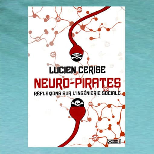 Neuro-Pirates - Lucien Cerise