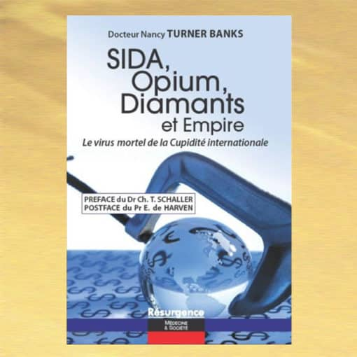 Sia, Opium, Diamants et Emire - Nancy Turner Banks